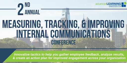 2nd Annual Measuring, Tracking, & Improving Internal Communications Conference