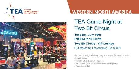 TEA Western Division: Game Night at Two Bit Circus tickets