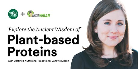 Explore the Ancient Wisdom of Plant-based Proteins tickets