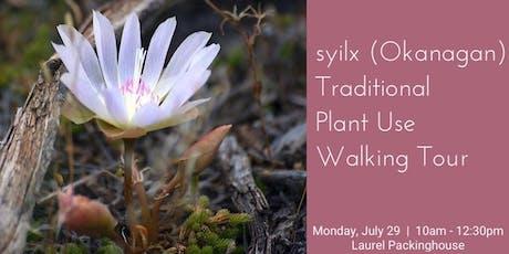 syilx (Okanagan) Traditional Plant Use Walking Tour tickets
