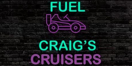 Craig's Cruisers- FUEL! tickets