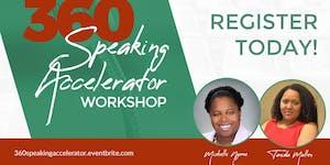 360 Speaking Accelerator Workshop