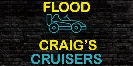 Craig's Cruisers- FLOOD! tickets
