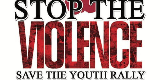 Stop the Violence Save the Youth Rally/Barbecue