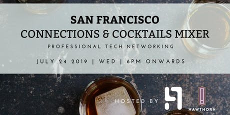 SF Connections & Cocktails Mixer  tickets