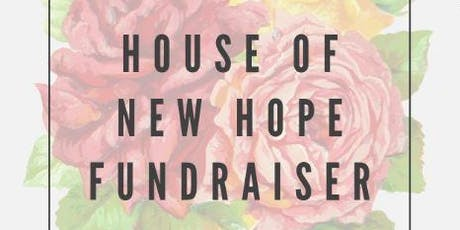 House of New Hope Fundraiser tickets