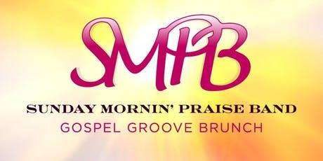 Gospel Groove Brunch w. SMPB tickets