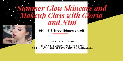 Summer Glow Skincare and Makeup Class with Gloria and Nini