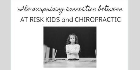Can Chiropractic help at risk kids? tickets