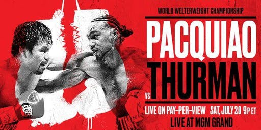 D&B Milpitas/San Jose, CA - Pacquiao vs. Thurman