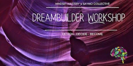 DreamBuilder Workshop @ SAYMO Collective tickets