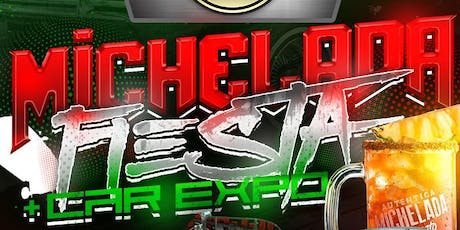 Michelada Fiesta & Car Expo tickets