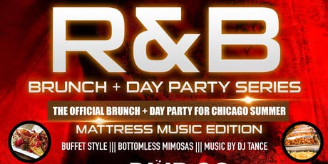 COME CHILL: MATTRESS MUSIC R&B Brunch (Day Party Series) tickets
