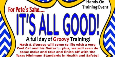 It's All Good! Child Care Training Event: Tyler, TX tickets