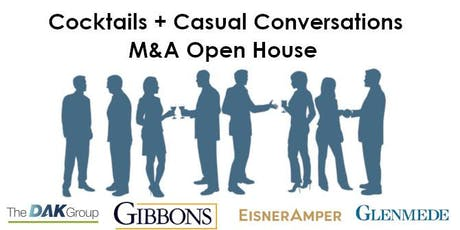 M&A Open House - Cocktails + Casual Conversations tickets