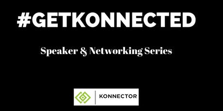 #Get Konnected Networking Event tickets