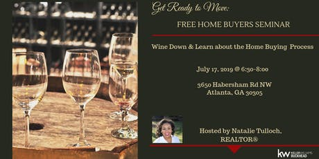 Home Buying Seminar : Get Ready To Move, Summer Wine Down tickets