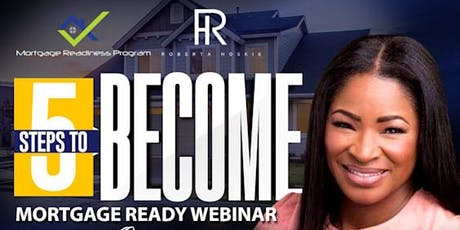 5 Steps to Become Mortgage Ready tickets
