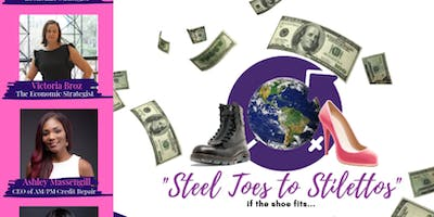 "Steel Toes to Stilettos ""Get Financially Fit"" Networking Lunch"