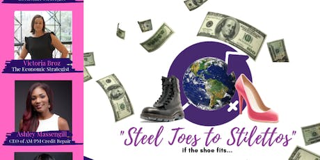 "Steel Toes to Stilettos ""Get Financially Fit"" Networking Lunch tickets"