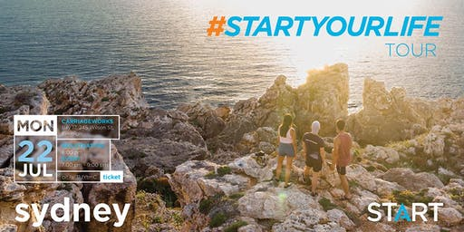 Start Your Life Tour - Sydney