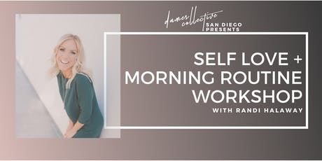 July Dames After Hours | Self Love + Morning Routine Workshop with Randi Halaway tickets