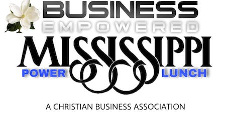 Business Empowered Mississippi Luncheon  tickets