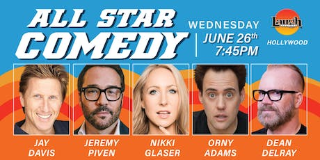 Jeremy Piven, Orny Adams and more - All-Star Comedy! tickets