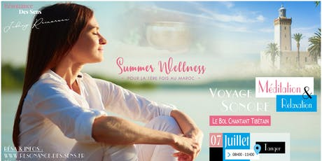 Summer Wellness - Le Voyage Sonore à Tanger billets