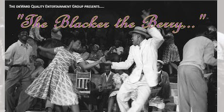 Stage Play The Blacker the Berry... tickets