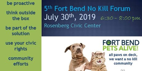 5th Fort Bend No Kill Forum tickets