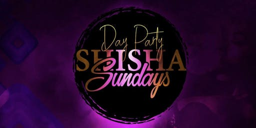 Shisha Sundays Day Party
