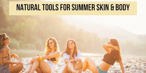 Summer Skin and Body Wellness Workshop