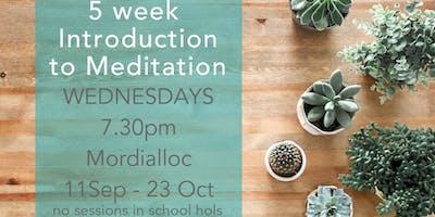 5 week Intro to Meditation