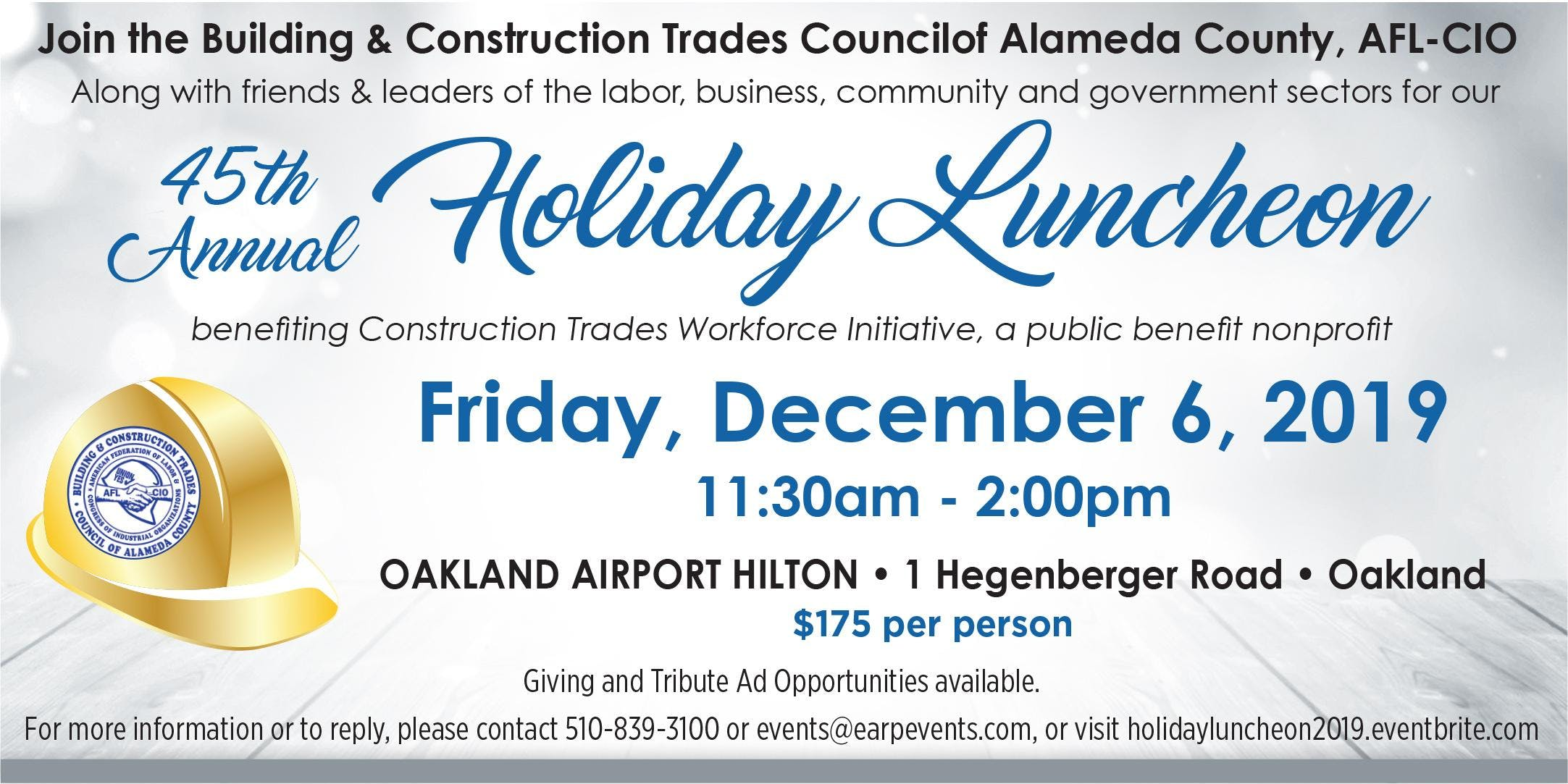 Building & Construction Trades Council of Alameda Countys 45th Annual Holiday Luncheon - benefiting Construction Trades Workforce Initiative  a public benefit nonprofit
