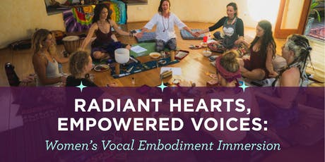 Radiant Hearts, Empowered Voices: Women's Vocal Embodiment 1-day Immersion tickets