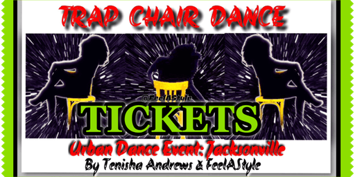 TRAP/ R&B CHAIR DANCE: (7) FeelAStyle™ Urban Dance Event JAX