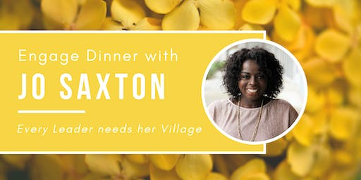 ENGAGE | Dinner with Jo Saxton: Every Leader needs her Village