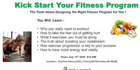 Kick Start your Fitness Program  tickets