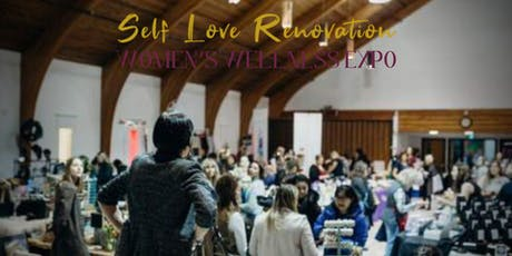 Self Love Renovation Women Wellness Expo tickets