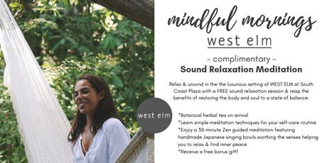 Free - Mindful Mornings @ West Elm South Coast Plaza - by Zenfinite tickets