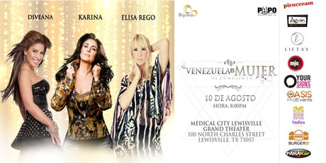 VENEZUELA ES MUJER, KARINA, DIVEANA, ELISA REGO - DFW tickets