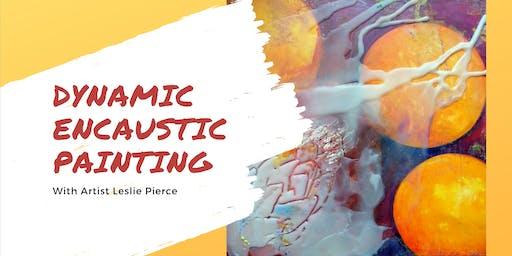 Dynamic Encaustic Painting Workshops