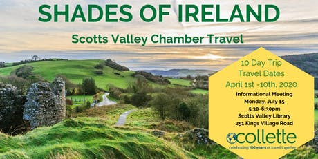 Scotts Valley Chamber Travel - Shades of Ireland Informational Meeting tickets