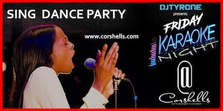 Karaoke Fridays @ Corshells Restaurant & Lounge tickets