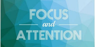 What Happens When You Change Your Attention and Focus