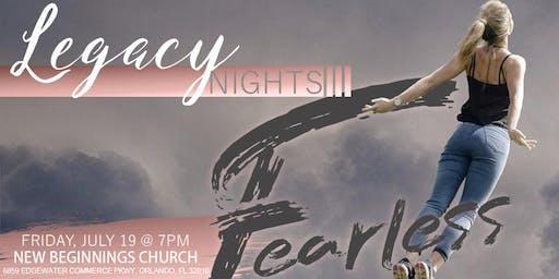 Legacy Nights- FEARLESS