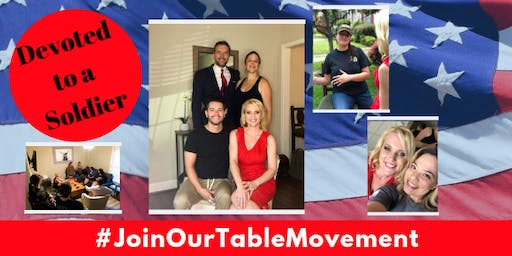 Devoted to a Soldier - #JoinOurTableMovement