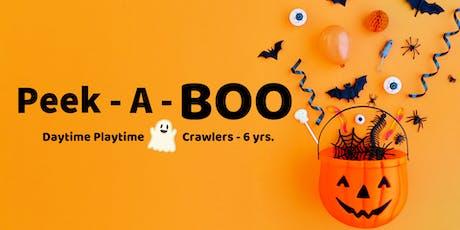 Peek - a - BOO | Daytime Playtime | Crawlers - 6 yrs. tickets
