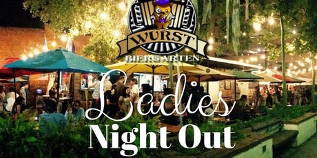 Ladies NIGHT OUT at The Wurst! tickets